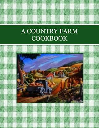 A COUNTRY FARM COOKBOOK