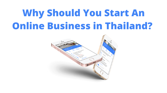 Why Should You Start an Online Business in Thailand
