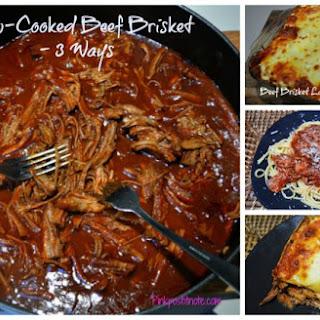 Beef Brisket Three Ways