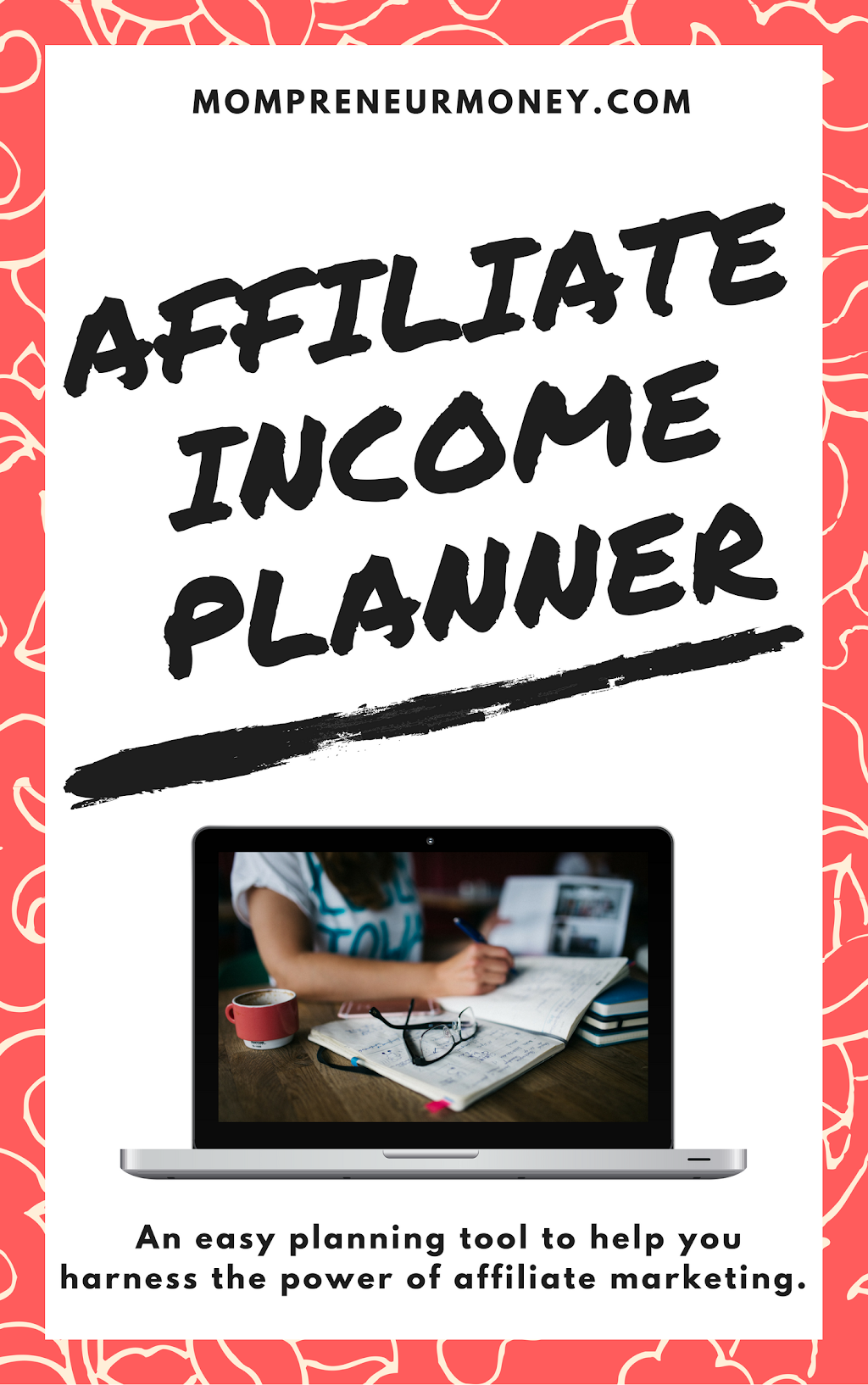 Affiliate Income Planner for Mompreneurs