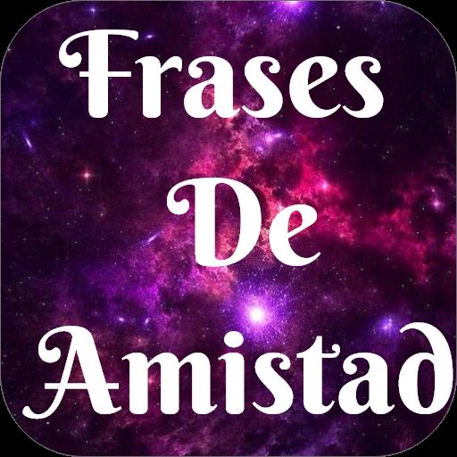 Frases De Amistad Nueva 2019 Aplikacje W Google Play
