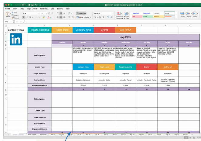 Our free, fully customizable Content Marketing Calendar lets you quickly create a posting schedule that integrates platforms and target audiences. Source: LinkedIn
