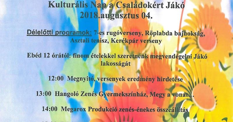 Kulturális Nap a Családokért Jákó - 2018. augusztus 04