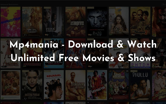 Mp4mania - Unlimited Free Movies & Shows