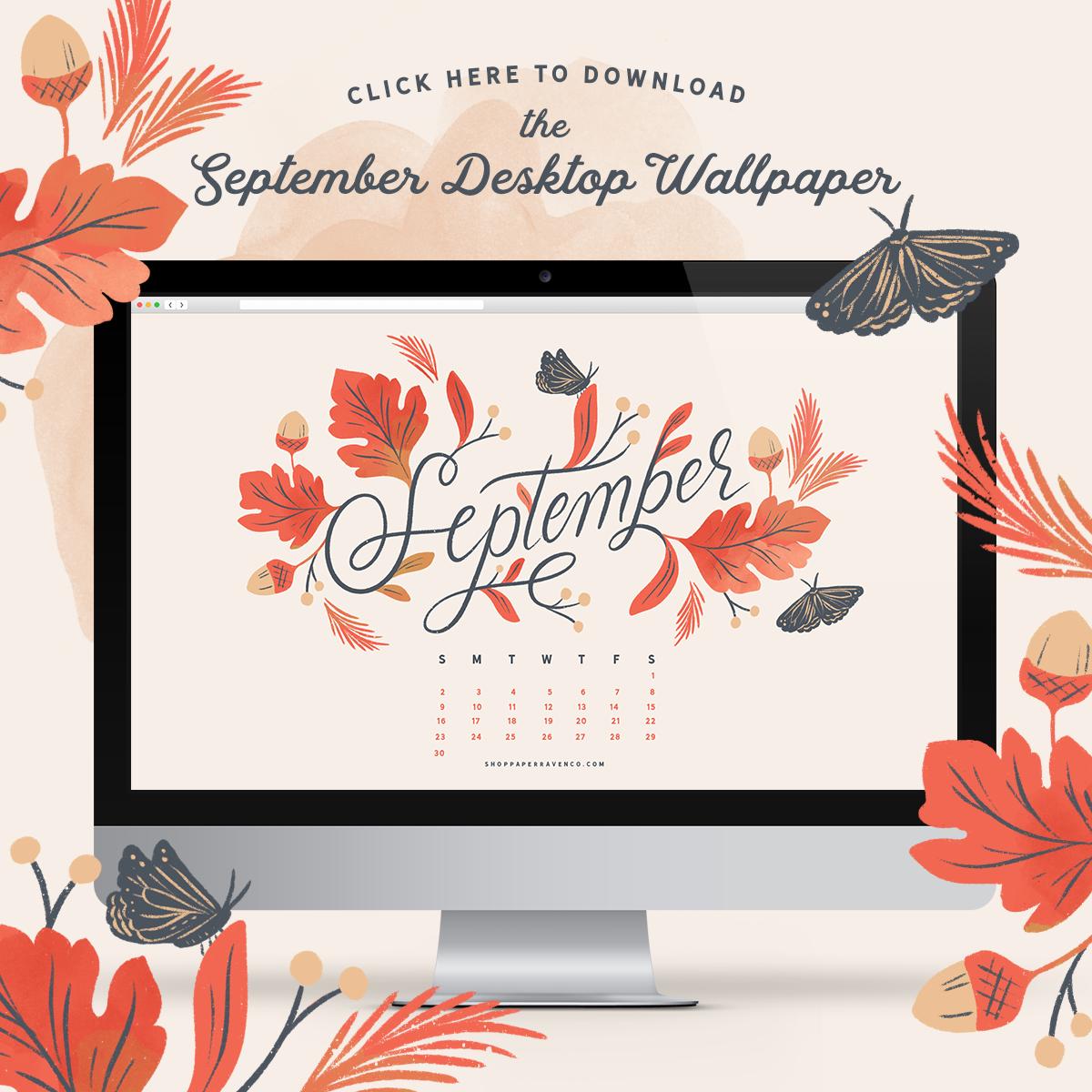 Paper Raven Co. September 2018 Desktop Wallpaper - www.ShopPaperRavenCo.com