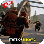 Guide State of Decay 2 New 2018