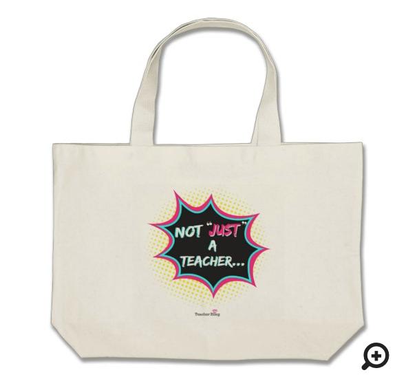 Not Just A Teacher Bag