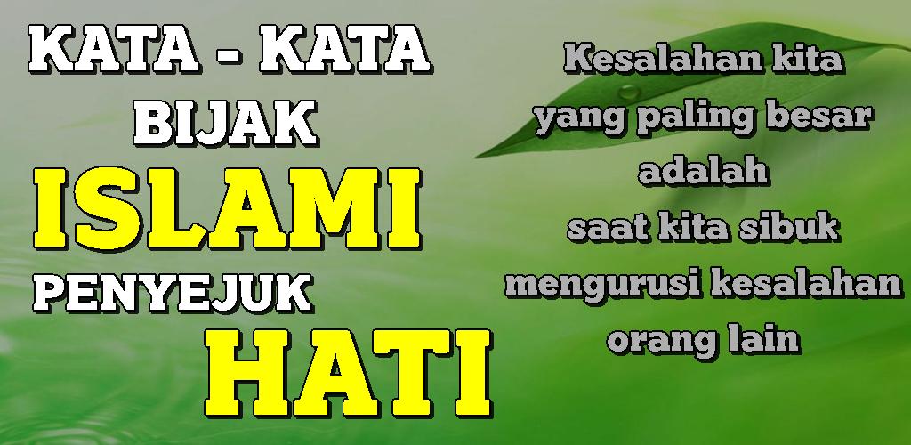 Download Kata Kata Bijak Islami Penyejuk Hati Terbaru Apk
