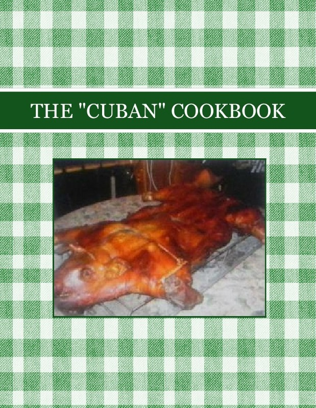 "THE ""CUBAN"" COOKBOOK"