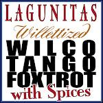 Lagunitas Wilco Tango Foxtrot With Spices