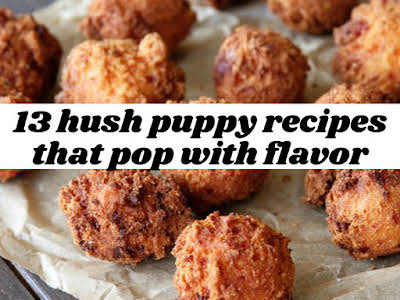 13 Hush Puppy Recipes That Pop With Flavor