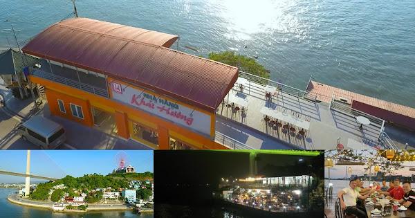 Vị trí đắc địa hiếm có của nhà hàng Khải Hương cho view toàn cảnh Vịnh Cửa Lục