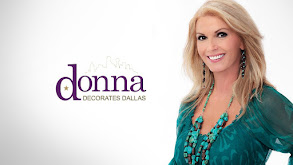 Donna Decorates Dallas thumbnail