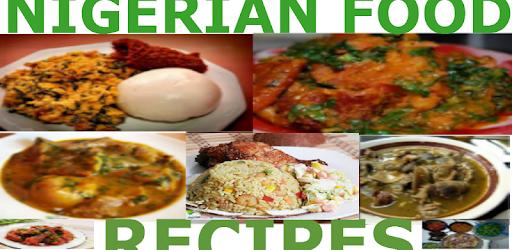 Nigerian Food Recipes - Apps on Google Play