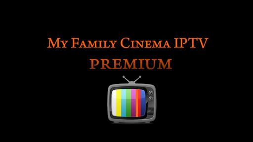 Download My Family Cinema IPTV PREMIUM 3.0.8 2