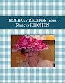 HOLIDAY RECIPES from Nancys KITCHEN