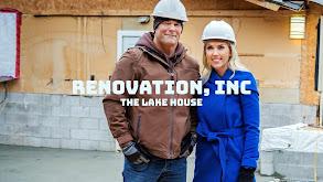 Renovation, Inc: The Lake House thumbnail