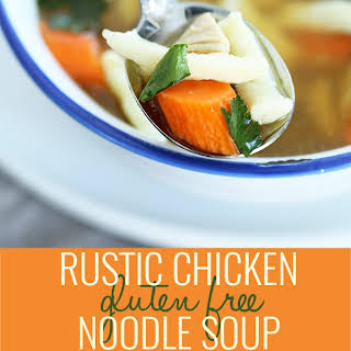 Rustic Gluten Free Chicken Noodle Soup.