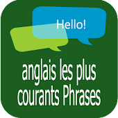 anglais courants Phrases