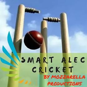 Smart Alec! Cricket