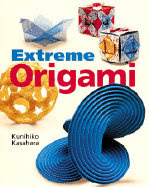 Photo: Extreme Origami Kasahara, Kunihiko  Hardcover: 72 pages ; Dimensions (in inches): 0.49 x 10.14 x 8.96  Sterling Publications; ISBN: 0806988533; (May 2002)
