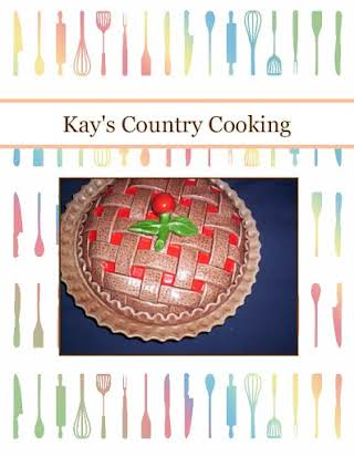 Kay's Country Cooking