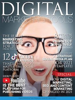 March 2021 Digital Marketing Tools, Digital Marketing, Digital Marketing Tools magazine, Digital Marketing Tools PDF, DigitalMarketingTools.com, Digital Marketing Agency