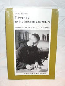 LETTERS TO MY BROTHERS OF ST. BENEDICT