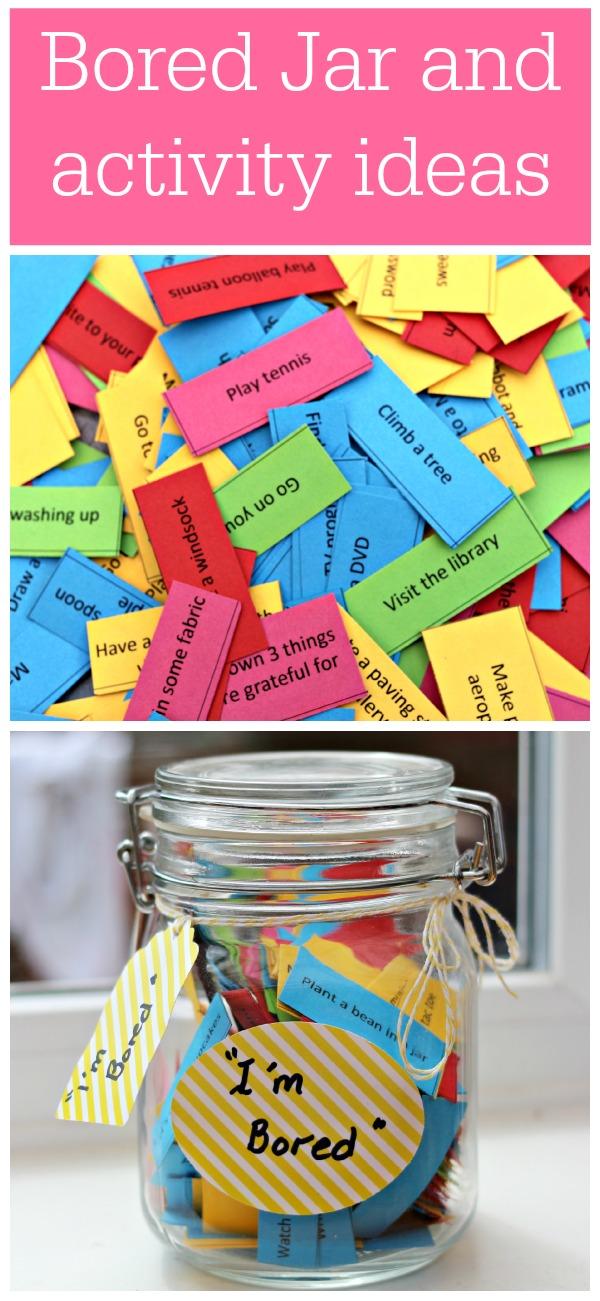 Bored Jar and Activity Ideas
