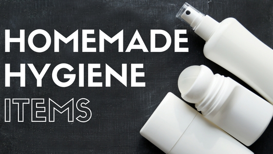 Homemade hygiene items