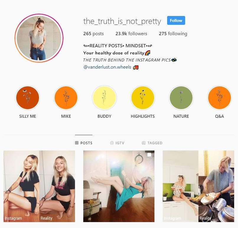 Most of Kim Britt's instagram is dedicating to proving the social media 'perfection' myth.  ( source: https://www.instagram.com/the_truth_is_not_pretty/ )