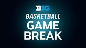 B1G Basketball Game Break thumbnail