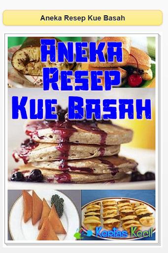 Aneka Macam Resep Kue Basah