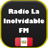 Radio La Inolvidable Perú FM AM - Emisora de Radio