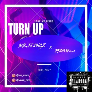 Cover Art for song Turn Up