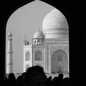 Taj the way I look at it... by Shubhendu Bikash Mazumder - Buildings & Architecture Public & Historical ( monument, historical, architecture, photography, travel photography )