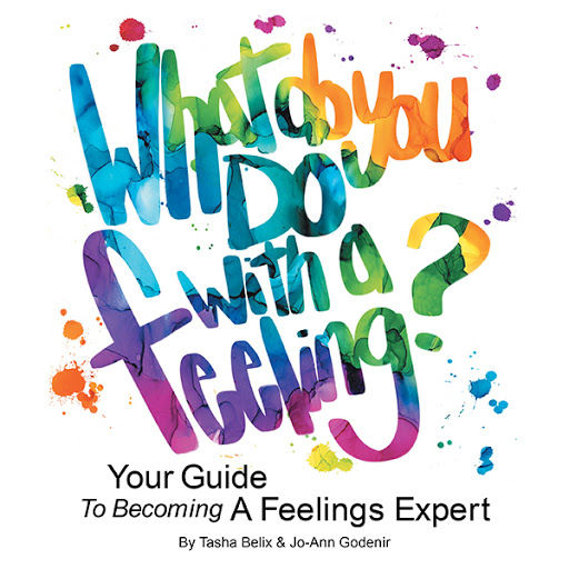 What Do You Do With A Feeling?