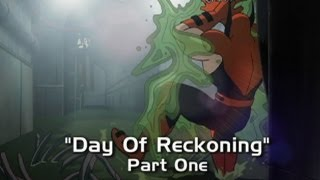 Day Of Reckoning: Part 1
