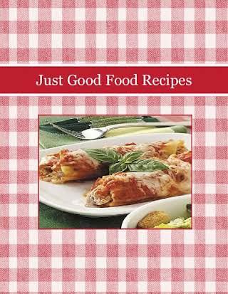 Just Good Food Recipes