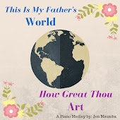 This Is My Father's World / How Great Thou Art (Piano Solo)
