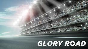Glory Road thumbnail
