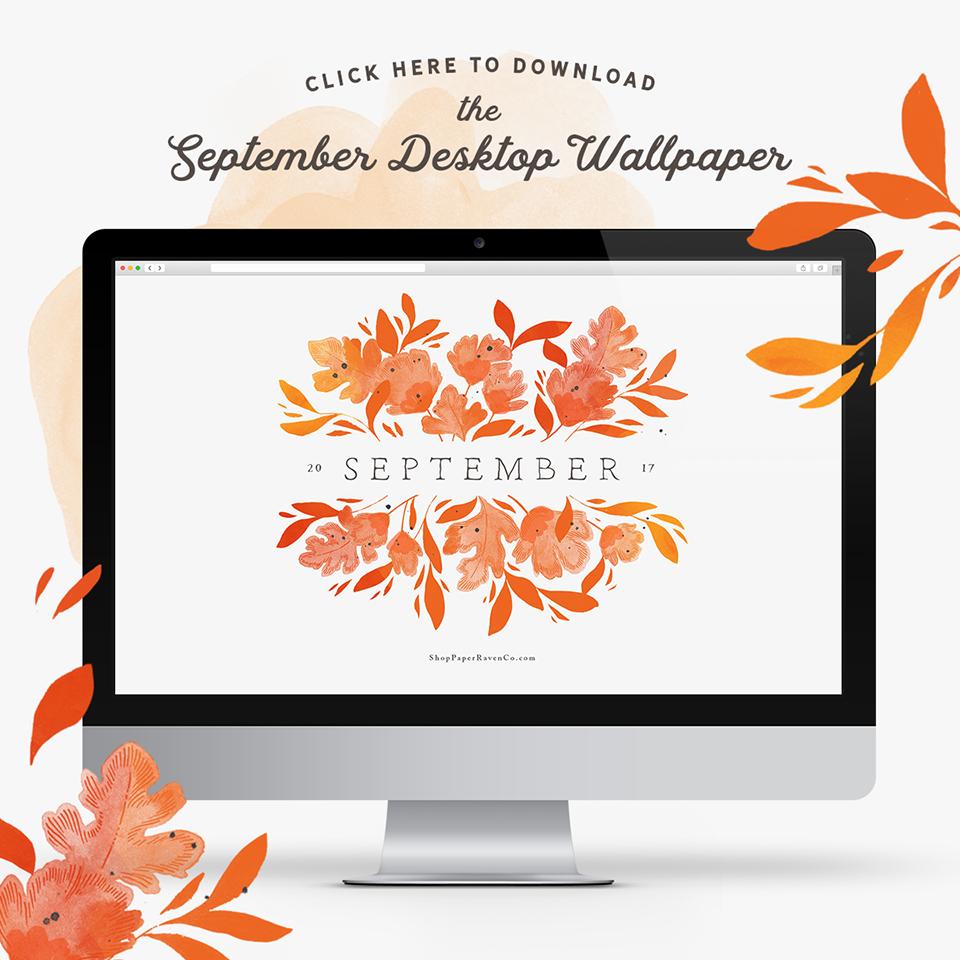 Paper Raven Co. September Illustrated Desktop Wallpaper #desktopwallpaper #desktopbackground #dressyourtech