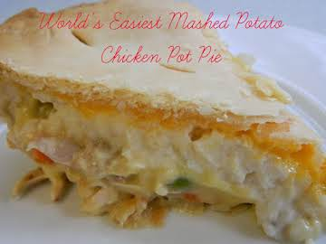 World's Easiest Mashed Potato Chicken Pot Pie