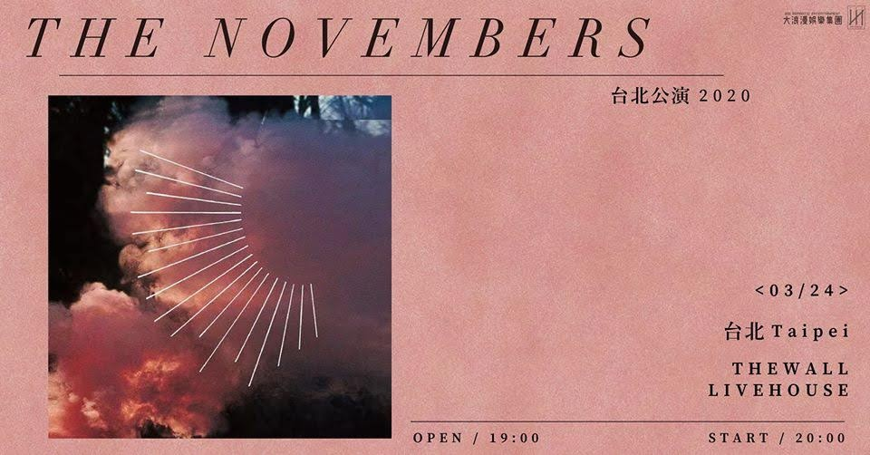 THE NOVEMBERS 睽違四年再度來台 門票即刻啟售!
