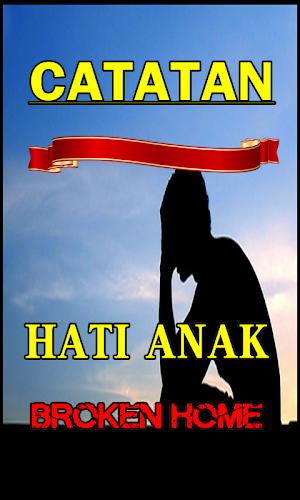 Download Catatan Hati Anak Broken Home Paling Sedih Apk