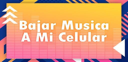 como descargar musica mp3 gratis directo a mi celular