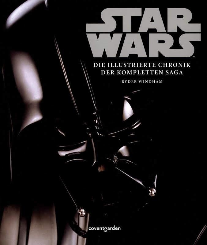 Star Wars - Die illustrierte Chronik der kompletten Saga (2011)