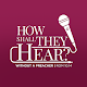 How Shall They Hear Preachers Conference APK