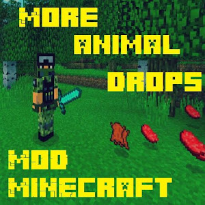 More Animal Drops MCPE Mod APK 1 0