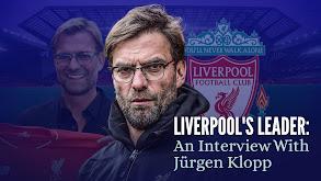 Liverpool's Leader: An Interview With Jürgen Klopp thumbnail